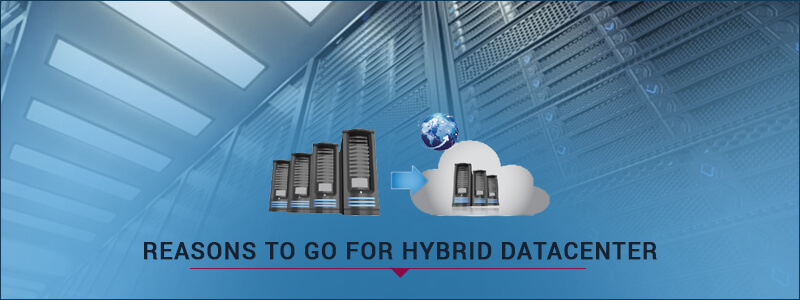 Why Should You Go for Hybrid Datacenter?